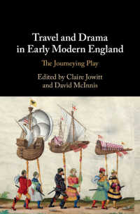 Travel and Drama in Early Modern England : The Journeying Play