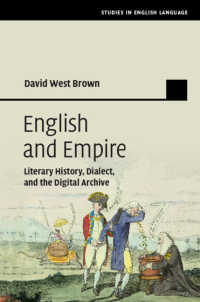 英語と大英帝国<br>English and Empire : Literary History, Dialect, and the Digital Archive