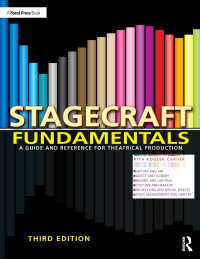 舞台製作ガイド(第3版)<br>Stagecraft Fundamentals : A Guide and Reference for Theatrical Production(3)