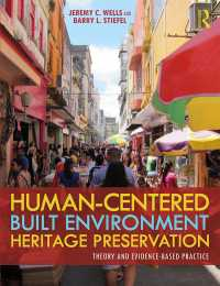 Human-Centered Built Environment Heritage Preservation : Theory and Evidence-Based Practice