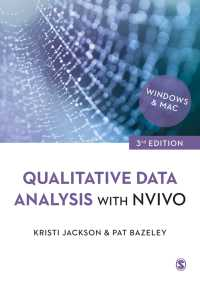NVivoを利用した質的データ分析(第3版)<br>Qualitative Data Analysis with NVivo(Third Edition)