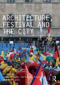 建築・祝祭・都市<br>Architecture, Festival and the City