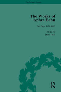 The Works of Aphra Behn: v. 6: Complete Plays