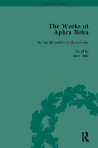 The Works of Aphra Behn: v. 3: Fair Jill and Other Stories