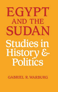 Egypt and the Sudan : Studies in History and Politics