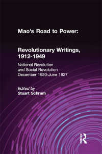 Mao's Road to Power: Revolutionary Writings, 1912-49: v. 2: National Revolution and Social Revolution, Dec.1920-June 1927 : Revolutionary Writings, 1912-49