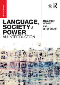 言語・社会・権力入門(第5版)<br>Language, Society and Power : An Introduction(5 NED)