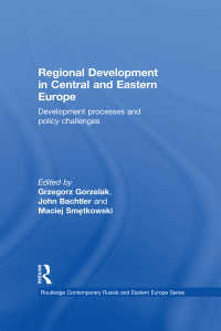 中東欧の地域開発<br>Regional Development in Central and Eastern Europe : Development processes and policy challenges