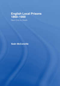 English Local Prisons, 1860-1900 : Next Only to Death