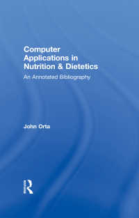 Computer Applications in Nutrition & Dietetics : An Annotated Bibliography