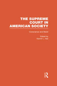 Conscience and Belief: The Supreme Court and Religion : The Supreme Court in American Society