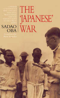 The Japanese War : London University's WWII Secret Teaching Programme and the Experts Sent to Help Beat Japan