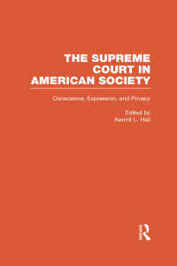 Conscience, Expression, and Privacy : The Supreme Court in American Society