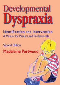 Developmental Dyspraxia : Identification and Intervention - A Manual for Parents and Professionals(2)