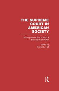 The Supreme Court In and Out of the Stream of History : The Supreme Court in American Society