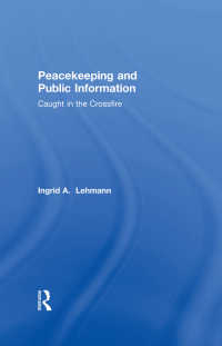 Peacekeeping and Public Information : Caught in the Crossfire