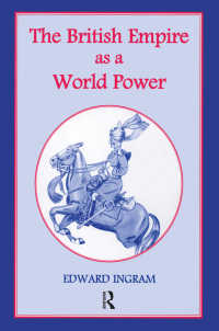 The British Empire as a World Power : Ten Studies