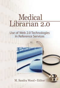 Medical Librarian 2.0 : Use of Web 2.0 Technologies in Reference Servics