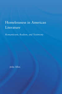アメリカ文学における無宿性<br>Homelessness in American Literature : Romanticism, Realism and Testimony