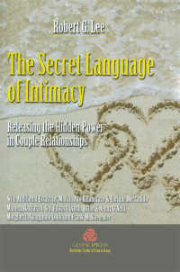 The Secret Language of Intimacy : Releasing the Hidden Power in Couple Relationships