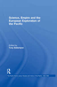 科学、帝国とヨーロッパ人の太平洋探検<br>Science, Empire and the European Exploration of the Pacific