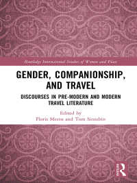 古今の女性旅行文学と同伴者<br>Gender, Companionship, and Travel : Discourses in Pre-modern and Modern Travel Literature