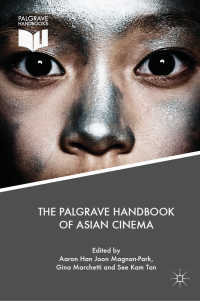 アジア映画ハンドブック<br>The Palgrave Handbook of Asian Cinema〈1st ed. 2018〉
