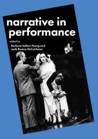 物語るパフォーマンス<br>Narrative in Performance〈1st ed. 2019〉