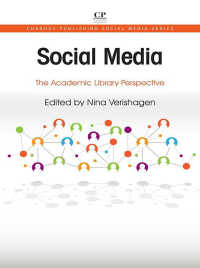 大学図書館とソーシャルメディア<br>Social Media : The Academic Library Perspective