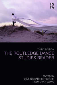 ダンス研究読本(第3版)<br>The Routledge Dance Studies Reader(3 NED)