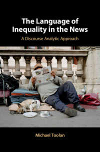 ニュースにおける経済格差の言語<br>The Language of Inequality in the News : A Discourse Analytic Approach
