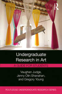 芸術学学部生研究ガイド<br>Undergraduate Research in Art : A Guide for Students
