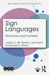 手話言語学ガイド<br>Sign Languages : Structures and Contexts