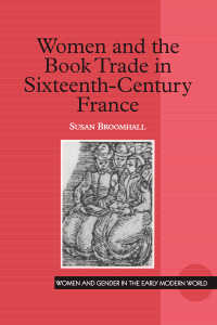 16世紀フランスにおける女性と書籍売買<br>Women and the Book Trade in Sixteenth-Century France