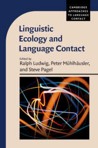 言語生態学と言語接触<br>Linguistic Ecology and Language Contact
