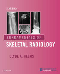 骨格放射線診断の基礎(第5版)<br>Fundamentals of Skeletal Radiology E-Book(5)