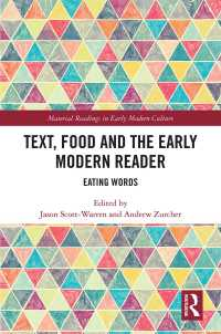 近代初期の食とテクスト:読本<br>Text, Food and the Early Modern Reader : Eating Words