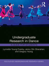 学部生のためのダンス研究ガイド<br>Undergraduate Research in Dance : A Guide for Students
