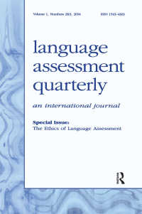 語学評価の倫理<br>The Ethics of Language Assessment : A Special Double Issue of language Assessment Quarterly