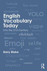 現代英語の語彙<br>English Vocabulary Today : Into the 21st Century