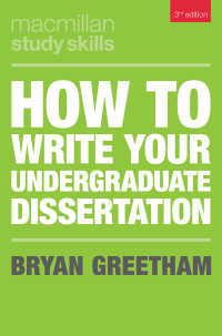 How to Write Your Undergraduate Dissertation〈3rd ed. 2019〉(3)