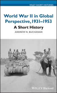 グローバル第二次世界大戦小史<br>World War II in Global Perspective, 1931-1953 : A Short History