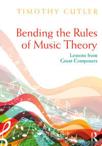 偉大な作曲家に学ぶ掟破りの音楽理論<br>Bending the Rules of Music Theory : Lessons from Great Composers
