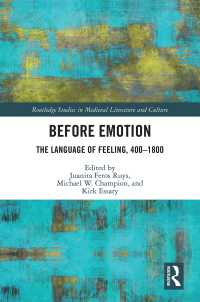 感情の言語400-1800年<br>Before Emotion: The Language of Feeling, 400-1800