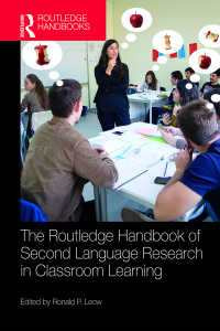 ラウトレッジ版 語学教育のための第二言語習得研究ハンドブック<br>The Routledge Handbook of Second Language Research in Classroom Learning : Processing and Processes