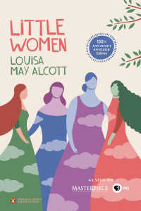 Little Women : 150th-Anniversary Annotated Edition (Penguin Classics Deluxe Edition)
