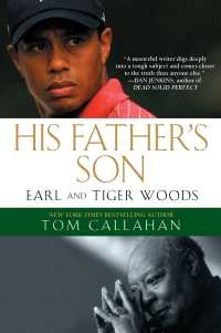 His Father's Son : Earl and Tiger Woods
