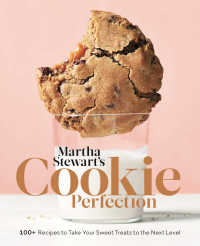 Martha Stewart's Cookie Perfection : 100+ Recipes to Take Your Sweet Treats to the Next Level: A Baking Book
