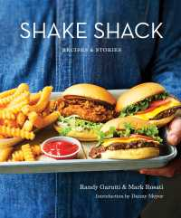Shake Shack : Recipes & Stories: A Cookbook