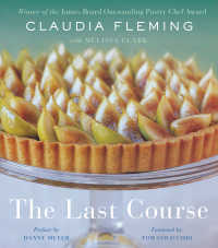 The Last Course : A Cookbook